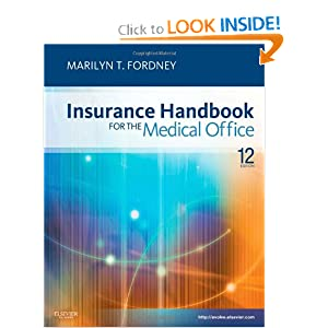 Virtual Medical Office for Insurance Handbook for the Medical Office (User Guide and Access Code), 11e Marilyn Fordney CMA-AC
