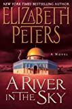 A River in the Sky: A Novel (Amelia Peabody)