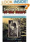 Secret Sins of the Heart: Freedom from the Chains of Pornography