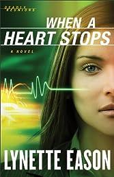When a Heart Stops: A Novel (Deadly Reunions)