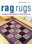 Rag Rugs: 15 Step-by-step Projects fo...
