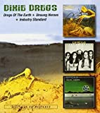 Dregs Of The Earth / Unsung Heroes / Industry Standard by Dixie Dregs