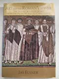 img - for Art and the Roman Viewer: The Transformation of Art from the Pagan World to Christianity (Cambridge Studies in New Art History and Criticism) book / textbook / text book
