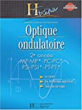 Optique ondulatoire 2e ann�e MP-MP*/PC-PC*/PSI-PSI*/PT-PT*