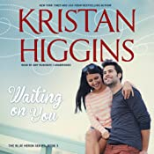 Waiting on You: Blue Heron, Book 3 | [Kristan Higgins]