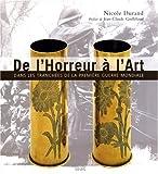 echange, troc Nicole Durand - De l'Horreur à l'Art : Dans les tranchées de la Première Guerre Mondiale