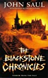 The Blackstone Chronicles (0099270234) by Saul, John