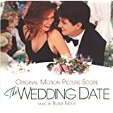 WEDDING DATE - SOUNDTRACKby Blake Neely/Northwest...