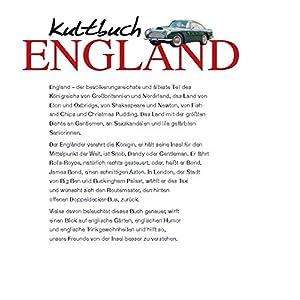 Kultbuch England: Alles was wir lieben: von Ascot bis zum Yorkshire Pudding