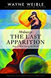 img - for Medjugorje: THE LAST APPARITION-How It Will Change the World book / textbook / text book
