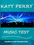 The Katy Perry Music Test - How Well...