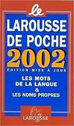 Le  Larousse de poche 2002