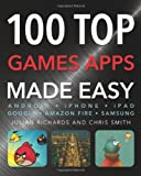 100 Top Games Apps (Made Easy) (0857758144) by Smith, Chris