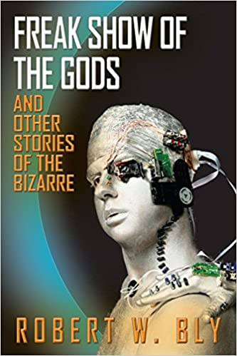 Freak Show of the Gods: And Other Stories of the Bizarre eBook cover