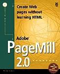 THE ADOBE PAGEMILL 2.0 HANDBOOK. Avec...
