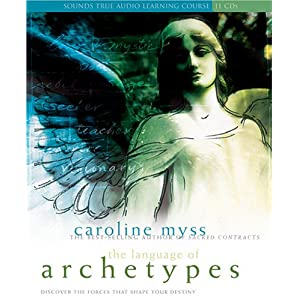 The Language of Archetypes - Caroline Myss