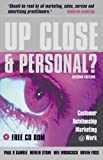 Up Close and Personal?: Customer Relationship Marketing @ Work (0749438312) by Gamble, Paul R.