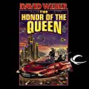 The Honor of the Queen: Honor Harrington, Book 2 (       UNABRIDGED) by David Weber Narrated by Allyson Johnson