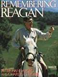 Remembering Reagan (0895265141) by Peter Hannaford