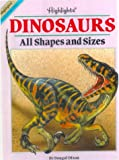 Dinosaurs: All Shapes and Sizes (Fun with a Purpose Books) (0613098099) by Dixon, Dougal