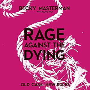 Rage Against the Dying Hörbuch