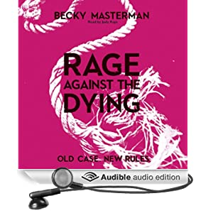 Rage Against the Dying (Unabridged)