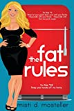 The Fat Rules