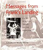 Messages from Frank's Landing: A Story of Salmon, Treaties, and the Indian Way