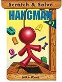 Scratch & Solve Hangman #1 (Scratch & Solve Series) (Bk. 1)
