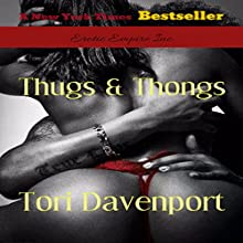 Thugs & Thongs Audiobook by Tori Davenport Narrated by LaDawn Black