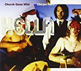 Church Gone Wild / Chirpin Hard by HELLA (2005-03-22)