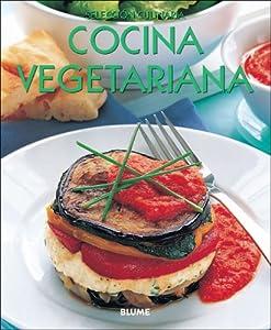 Cocina vegetariana (Seleccion culinaria) (Spanish Edition) Murdoch Books and Clara Serrano Perez
