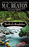 Death of a Kingfisher (Hamish Macbeth, Bk 27) (A Hamish Macbeth Mystery)