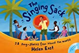 img - for The Singing Sack: 28 Song-stories from Around the World (Songbooks) book / textbook / text book