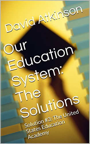 solutions for the education reform in the united states This annotated bibliography concentrates on the history of education in the united states this history can be divided into two distinct areas: teacher training, and scholarship and research well before 1860, history of education, as a course of study, was associated with the professional education.