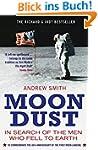 Moondust: In Search of the Men who Fe...