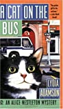 A Cat on the Bus (Alice Nestleton Mystery) (0451207599) by Adamson, Lydia