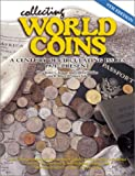 img - for Collecting World Coins: A Century of Circulating Issues 1901-Present book / textbook / text book