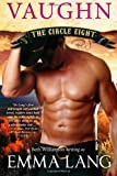 Circle Eight: Vaughn (Volume 4)