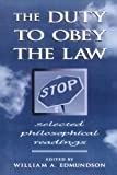 img - for The Duty to Obey the Law book / textbook / text book