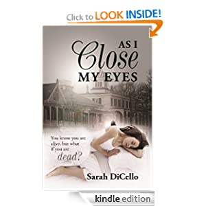 Kindle Daily Deal: As I Close My Eyes, by Sarah DiCello. Publisher: Taylor Street Publishing (June 28, 2012)
