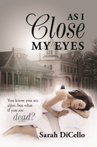 As I Close My Eyes by Sarah DiCello