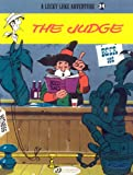 The Judge: Lucky Luke Vol. 24 (Lucky Luke Adventures)