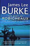 James Lee Burke The Best of Robicheaux: