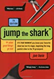 Jump the Shark (0452284104) by Jon Hein