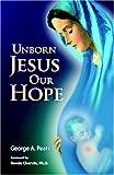 Unborn Jesus Our Hope