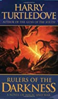 Rulers of the Darkness (World at War, Book 4)
