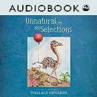 Unnatural Selections Hörbuch von Wallace Edwards Gesprochen von: Matthew Posner