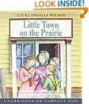 Little Town On The Prairie Unabridged Cd