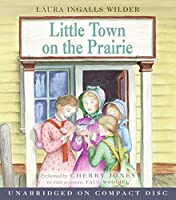Little Town on the Prairie CD (Little House-the Laura Years)